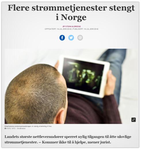 BLOKKERES: Strømmetjenester har allerede begynt å bli blokkert av norske nettleverandører.  Foto: AFTENPOSTEN.NO
