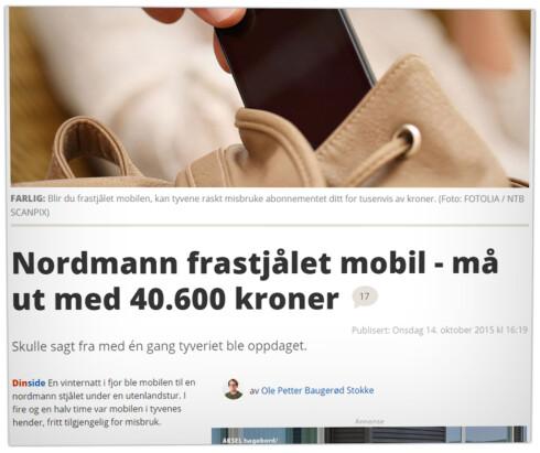 ALLE IKKE LIKE HELDIG: Dinside har sett hvordan nordmenn må ut med store summer om de ikke sperrer mobilabonnementet tidsnok.  Foto: OLE PETTER BAUGERØD STOKKE