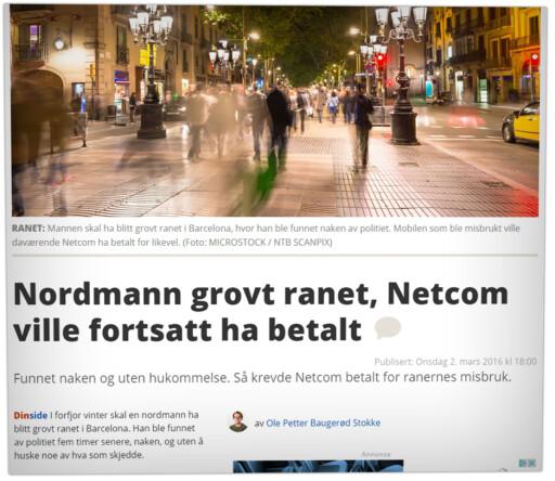 HJELP FRA NEMND: En annen nordmann som også ble dopet ned i Barcelona fikk hjelp av Brukerklagenemnda for elektronisk kommunikasjon. Den skal aldri Phonero ha fortalt om.  Foto: OLE PETTER BAUGERØD STOKKE