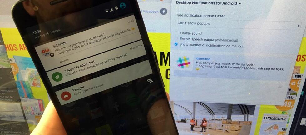 PÅ DATAMASKINEN: Det finnes flere løsninger om du vil se varslingene på PC-en i stedet for mobilskjermen. Foto: PÅL JOAKIM OLSEN