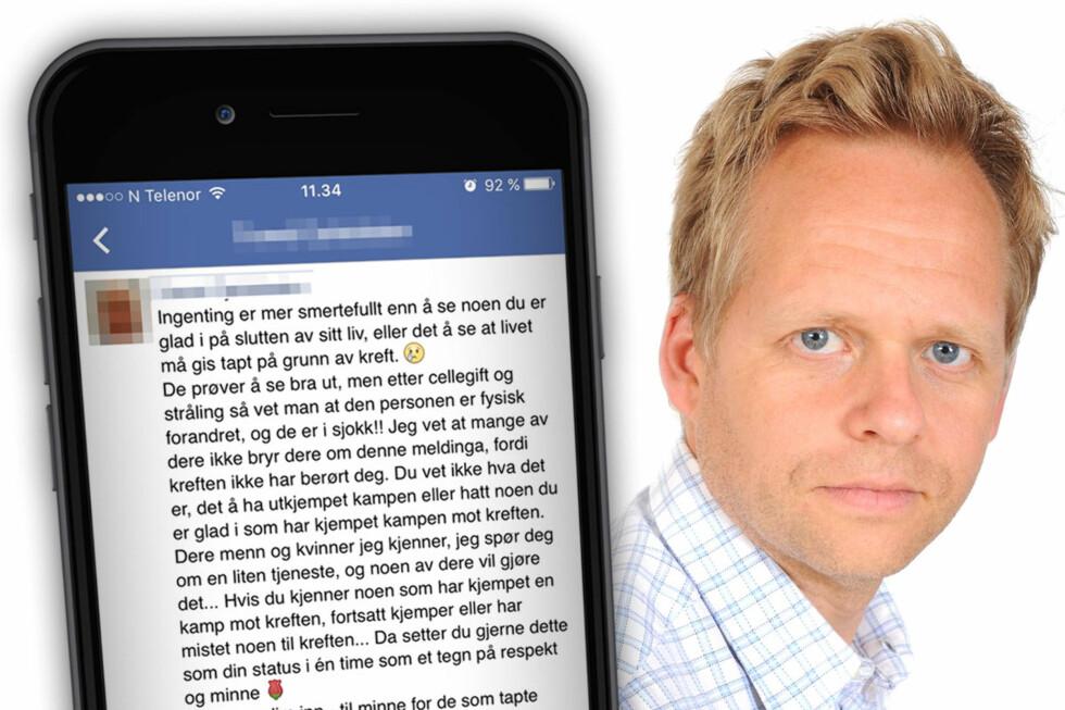DITT VALG: Kreftforeningens assisterende generalsekretær Ole Alexander Opdalshei mener du ikke bør føle noe press til å dele denne Facebook-statusen som spres i disse dager. Foto: OLE PETTER BAUGERØD STOKKE / KREFTFORENINGEN