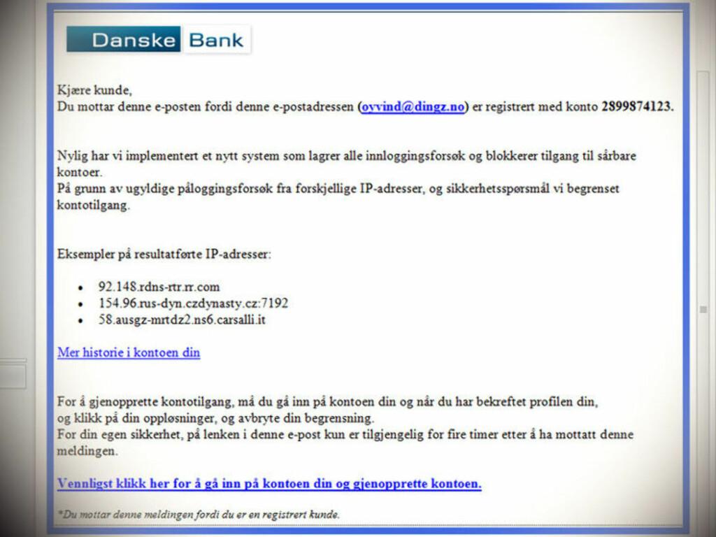 IKKE FRA BANKEN: Heldigvis er de fleste phishing-eposter skrevet på dårlig norsk, men mange biter på allikevel.