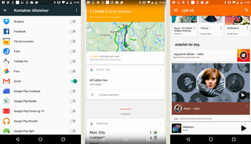 PENT: Vi liker godt Googles designspråk i de nye Android-versjonene. Til venstre er den nye apptillatelser-funksjonen der du kan styre hvilke apper som skal ha tilgang til hva. Til høyre er Googles musikktjeneste, og i midten Google Nå, som gladelig kan rapportere om at Manchester City ble knust på lørdag. Foto: PÅL JOAKIM OLSEN