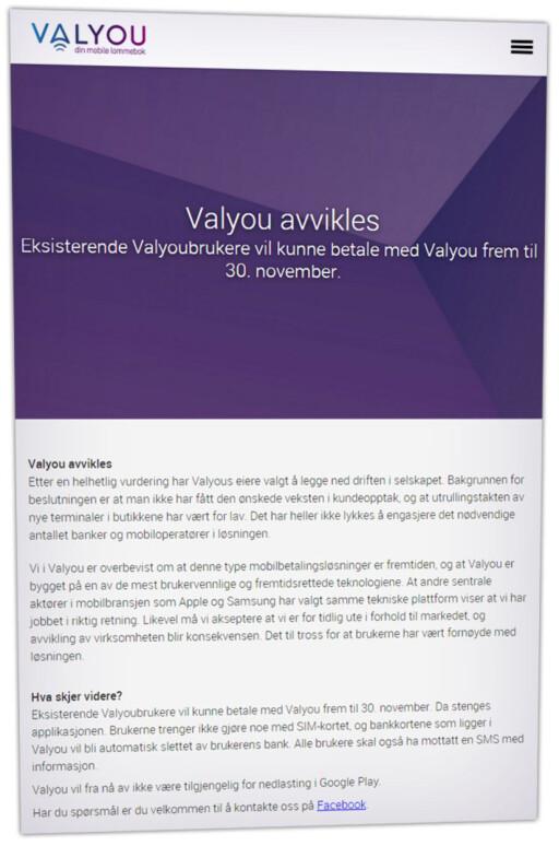 SLUTT: Valyou er allerede over, da ingen nye kunder får registrert seg. Fra 1. desember vil ingen av dagens kunder lenger kunne betale med mobilen.  Foto: OLE PETTER BAUGERØD STOKKE