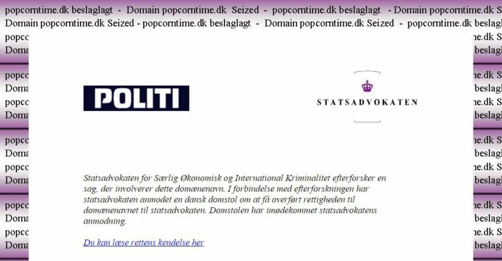 SPERRET.  På popcorntime.dk ligger denne meldingen fra dansk politi. Foto: POPCORNTIME.DK