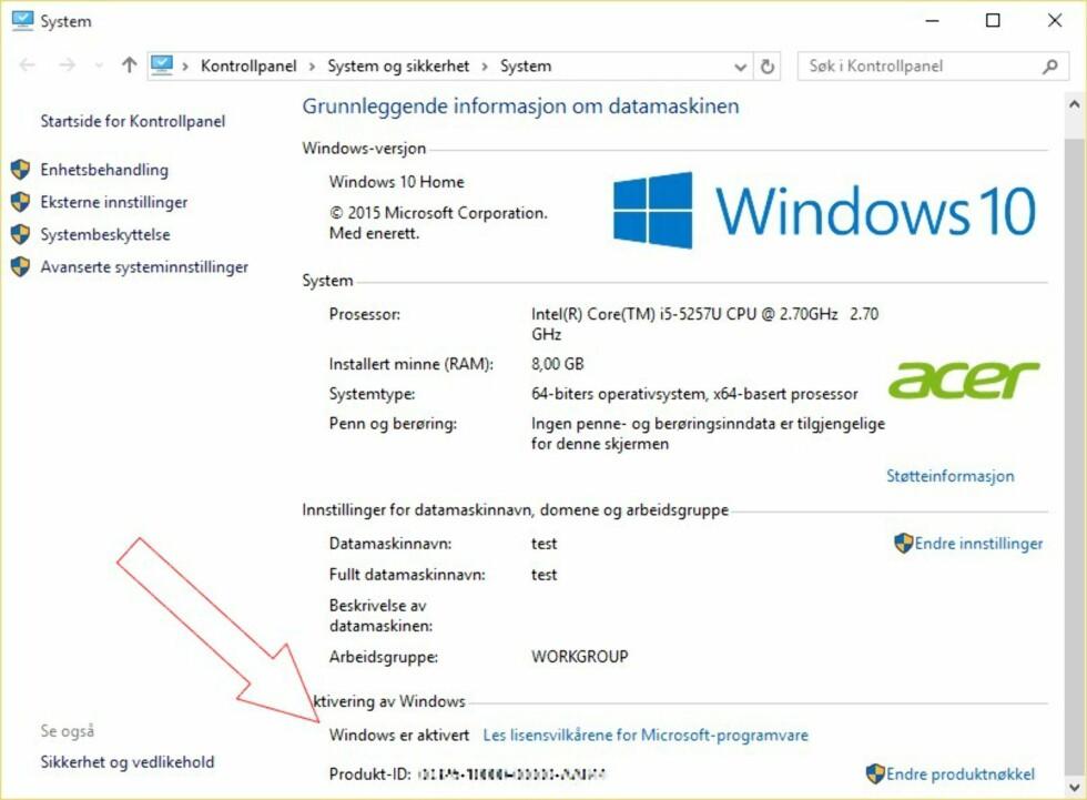 Forsikre deg om at Windows 10 er aktivert. Da kan du installere Windows fra bunnen av senere uten behov for produktnøkkel.
