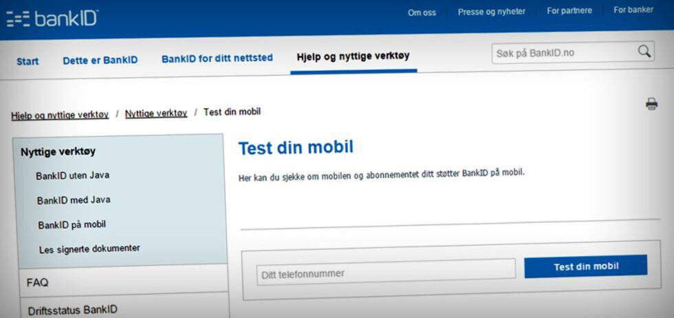 TEST DEG SELV: Hos BankID kan du selv sjekke om du kan bruke BankID på mobil. Foto: OLE PETTER BAUGERØD STOKKE