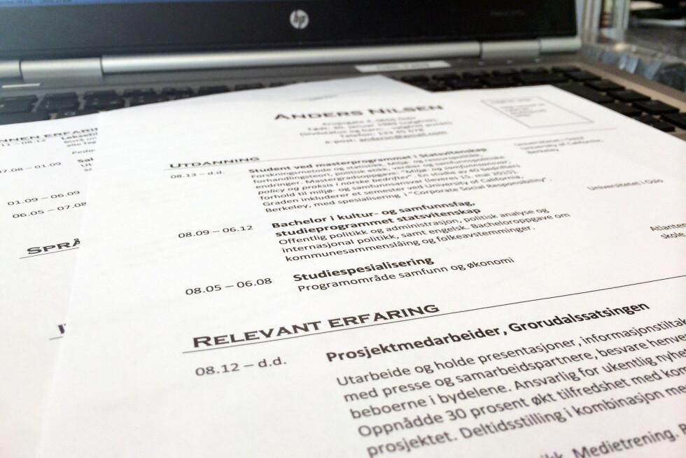 CV: Husk å tilpasse CV-en til hver jobb du søker på. Foto: BERIT B. NJARGA