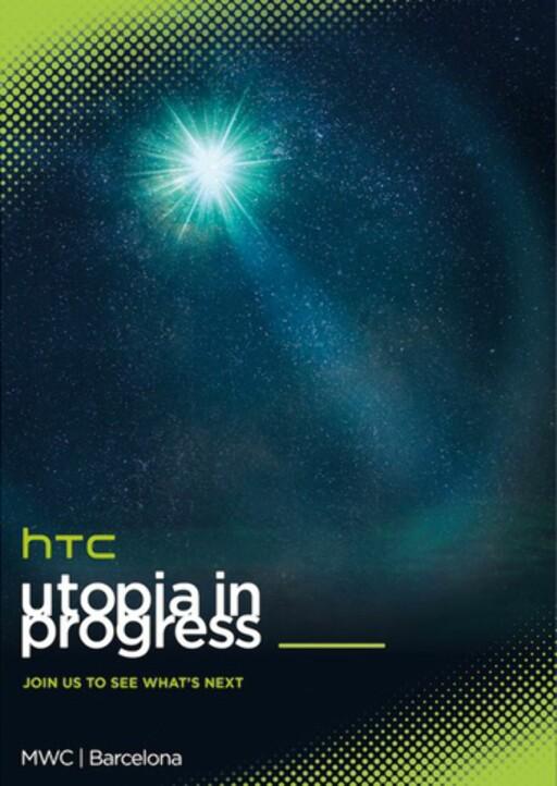 UTOPIA: HTC bruker store ord i forkant av sin avsløring søndag ettermiddag.