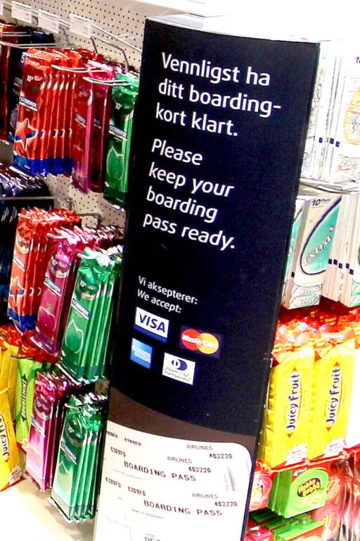 IKKE RIKTIG: Slike plakater forteller ikke hele historien. Også annen dokumentasjon enn boardingkort skal godtas.  Foto: OLE PETTER BAUGERØD STOKKE