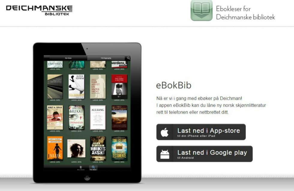 BIBLIOTEKET Deichman har tatt utlånet inn i den digitale verden. Foto: DEICHMANSKE BIBLIOTEK