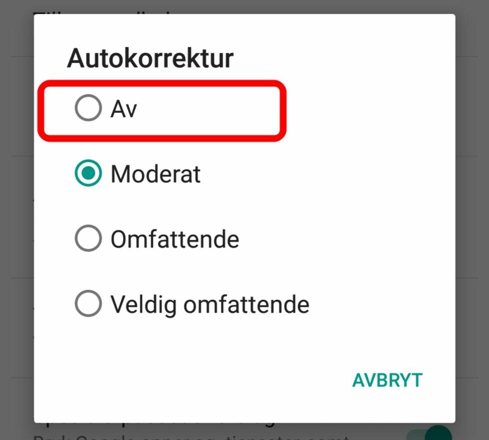 ANDROID: I tillegg til at du kan skru autokorrektur helt av, kan du også velge hvor aggressiv funksjonen skal være.  Foto: KIRSTI ØSTVANG