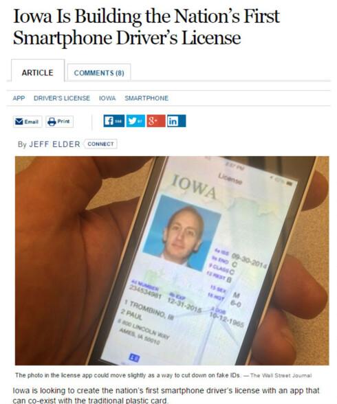 FØRST UTE: Delstaten Iowa (3 millioner innbyggere), vil tilby førerkortet som mobil-app fra 2015. Men det laminerte kortet vil bestå. Foto: WALL STREET JOURNAL