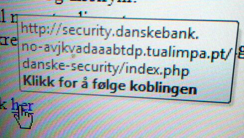 SJEKK ADRESSA: Ved å holde musepekeren over lenker i e-poster, kan du lese av nettadressa. Dette er et .pt-domene, og ikke Danske Bank sin adresse. Foto: OLE PETTER BAUGERØD STOKKE