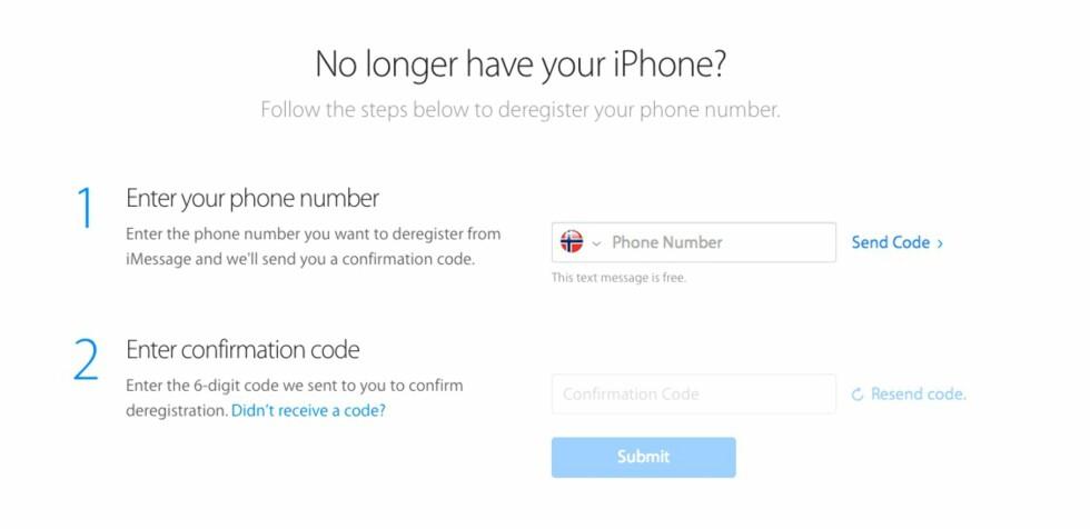 GLEMT Å SLÅ AV? På Apples sider kan du nå oppgi telefonnummeret ditt og få det avregistrert fra iMessage-tjenesten.