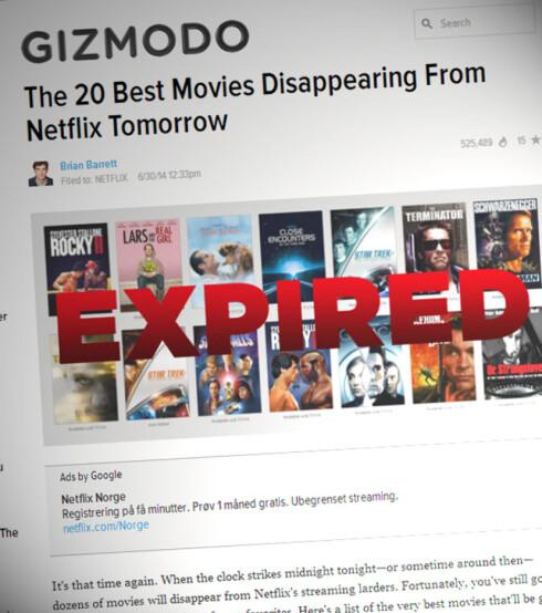 BORTE VEKK: Regelmessig kan du lese slike artikler, om filmene som ikke lenger vil være tilgjengelige på Netflix.  Foto: OLE PETTER BAUGERØD STOKKE
