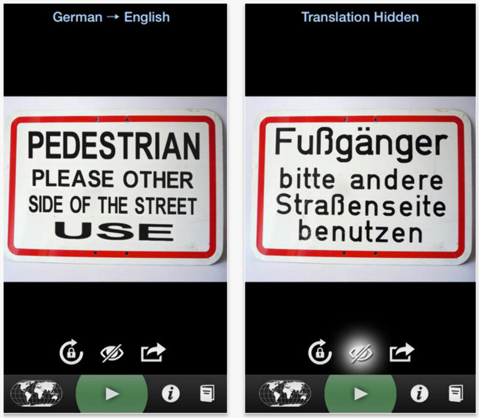 <strong><strong>OVERSETTER:</strong></strong> Du trenger ikke skrive noe –pek kameraet på et skilt og få oversatt teksten direkte.
