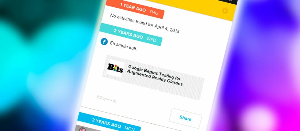 TIDSREISE: Se hva du gjorde akkurat på denne datoen de siste årene med Timehop. Foto: PÅL JOAKIM OLSEN