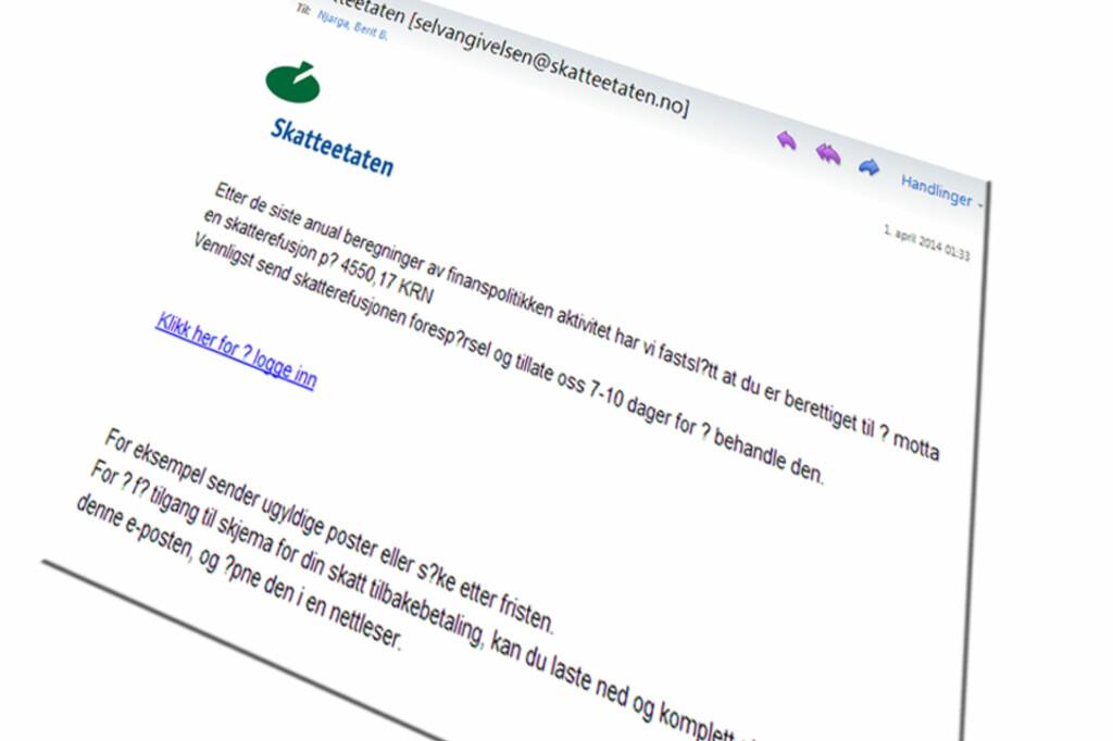 <b>SVINDEL:</b> Du har ikke fått mail fra Skatteetaten om penger igjen på skatten, selv om det kanskje ser sånn ut ved første øyekast. Foto: SKJERMDUMP
