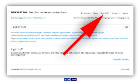 TA SJEKKEN: På Usikkert.no kan du enkelt søke opp din egen IP-adresse, for å se om du er i faresonen.  Foto: OLE PETTER BAUGERØD STOKKE