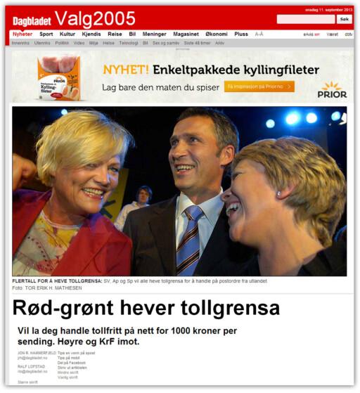 STIKK MOTSATT: I 2005 fortalte Dagbladet at de rødgrønne ville heve tollgrensen, mens blant annet Høyre var mot.  Foto: Dagbladet.no