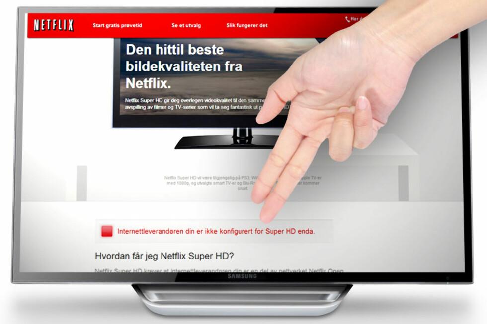NIKS: De aller fleste i redaksjonen får ikke testet Netflix Super HD, fordi nettleverandørene våre ikke støtter det. Og vi er langt fra alene.  Foto: Ole Petter Baugerød Stokke/All Over Press/Samsung