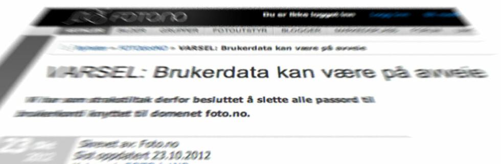 Det norske nettstedet foto.no melder i dag om at brukerdata kan være på avveie og oppfordrer medlemmene til å bytte passord.