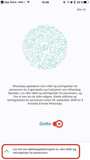 PASS PÅ: Før du godtar de nye WhatsApp-villkårene, trykk på les mer, så får du sjansen til å skru av om du vil dele brukerdata med Facebook. Foto: Kirsti Østvang
