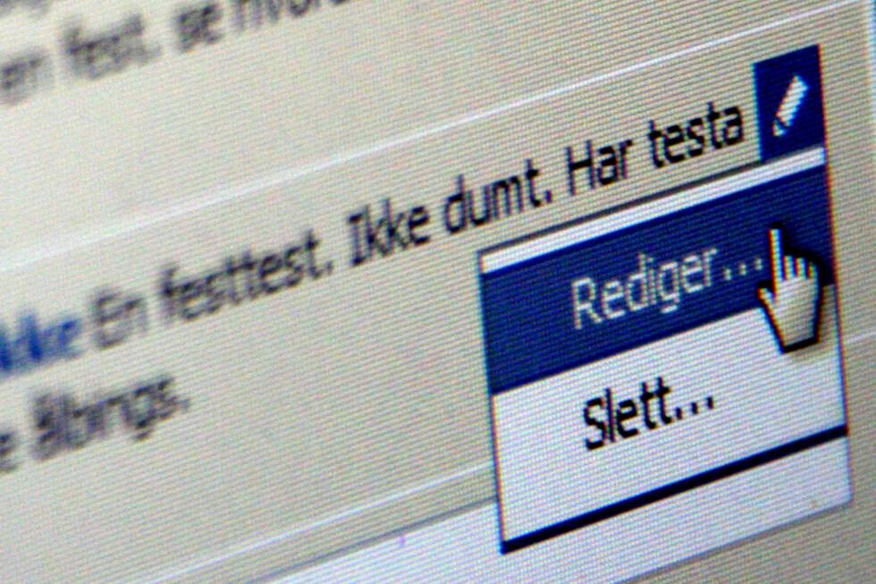 <strong>KJEKK KNAPP:</strong> Har du skrevet noe dumt på Facebook? Var det et innlegg må du slette det, men var det en kommentar, kan du redigere den. Du finner blyantikonet til høyre for kommentaren din.  Foto: Ole Petter Baugerød Stokke