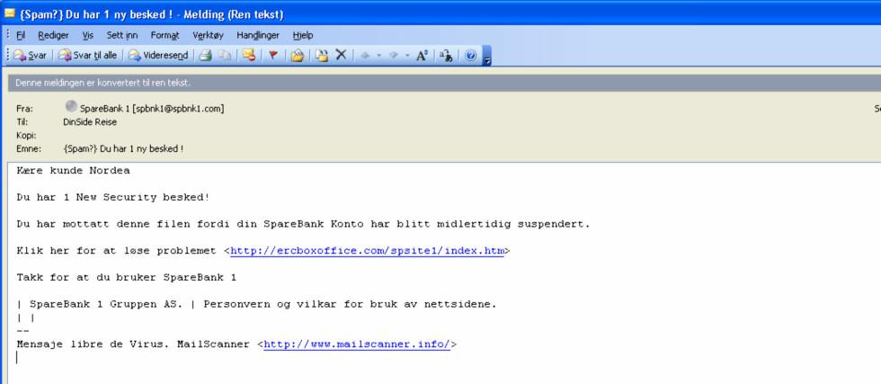 Nordea? Eller var det Sparebank 1 du mente? Svindleren helgarderer med flere banknavn i en og samme e-post. Foto: DinSide.no