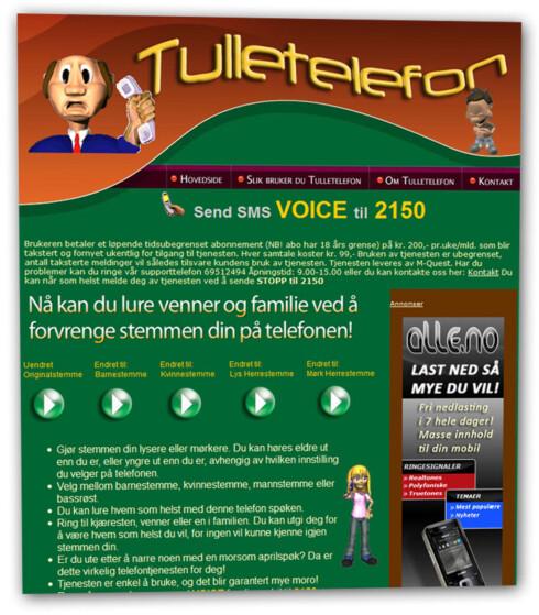 TULL: M-Quest har flere tjenester, blant annet Tulletelefon.no. ''Foruten software som tar seg av beregningen av de kompliserte algoritmene som trengs for å forvrenge en stemme, så kreves det en god del fra hardware for å kunne beregne dette i sanntid. Utstyret som er i bruk er av det nyeste på markedet'' skriver nettsiden.