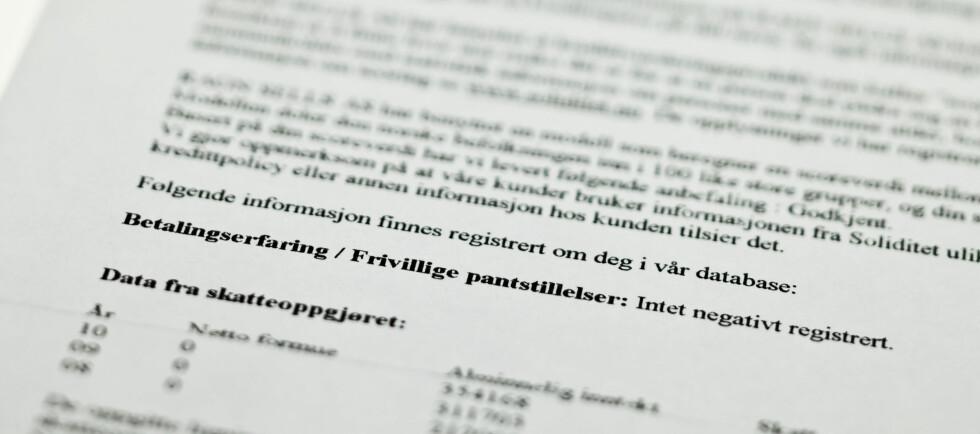 KREDITTVURDERING: Ifølge Datatilsynet, klager mange på at de er kredittvurdert uten gyldig grunn. Foto: Per Ervland
