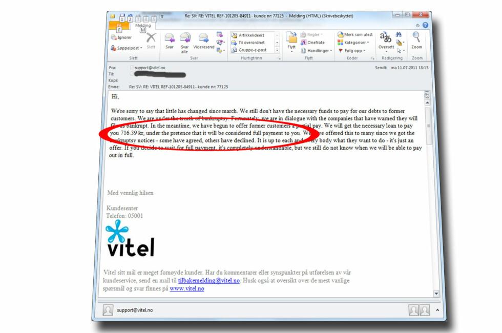 Sleipt: Takker Vitel-kunder ja til halvparten av utestående beløp kan de glemme å få resten.  Foto: Privat/DinSide