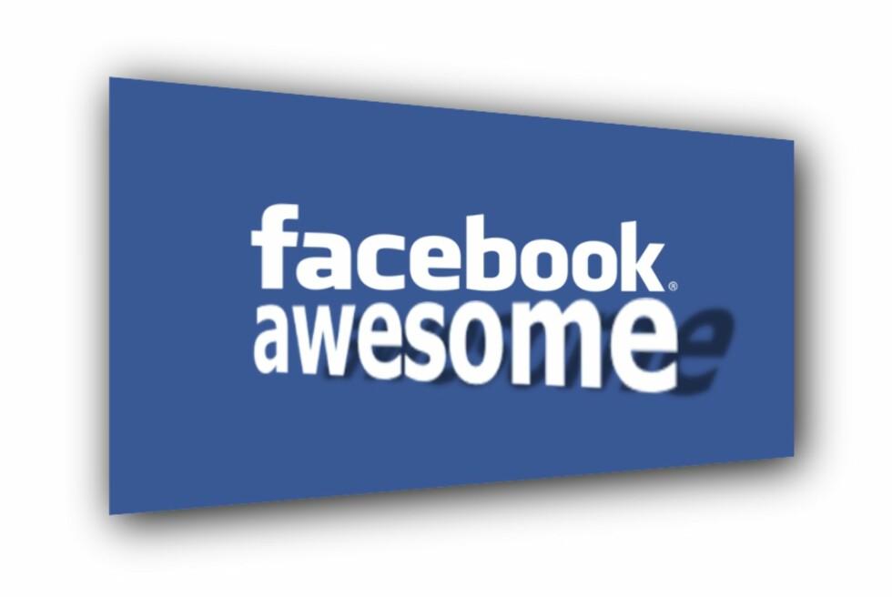 I dag avslører Facebook hva de mener er awesome. Foto: Øivind Idsø