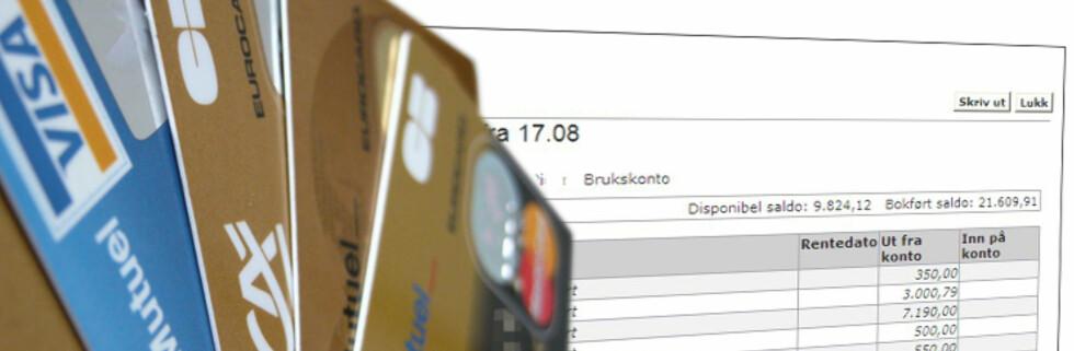 TO VIKTIGE TILTAK: Sjekk kontoutskriften nøye, og meld fra til banken om merkelige transaksjoner. Husk også å opprette regionsperre på kortet ditt, slik at det ikke kan misbrukes i andre land. Foto: Colourbox/DinSide