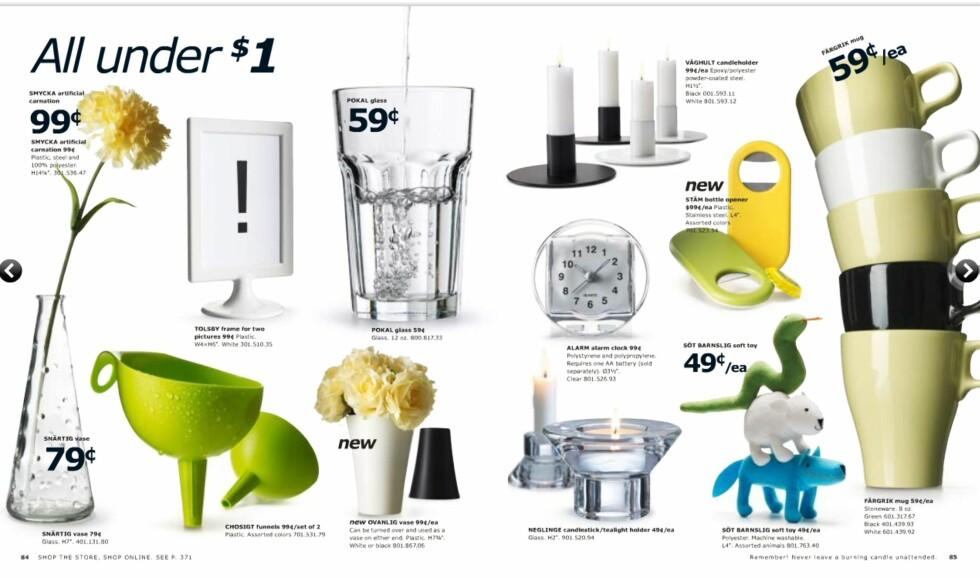 Mens prisene er så billig at man skulle tro det var til engangsbruk.  Foto: Ikea.com