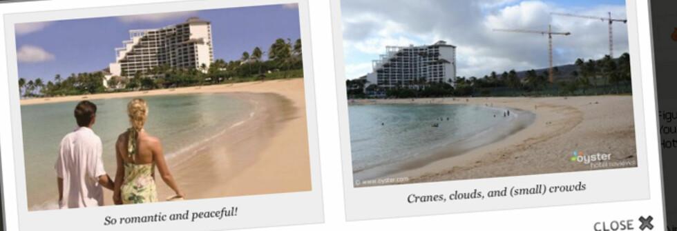 Reisenettsiden Oyster.com lover å gi deg helt uavhengige og ærlige hotellanmeldelser, og viser bilder av reisemål som skiller seg betraktelig fra reklamebildene. Foto: Faksimile fra Oyster.com