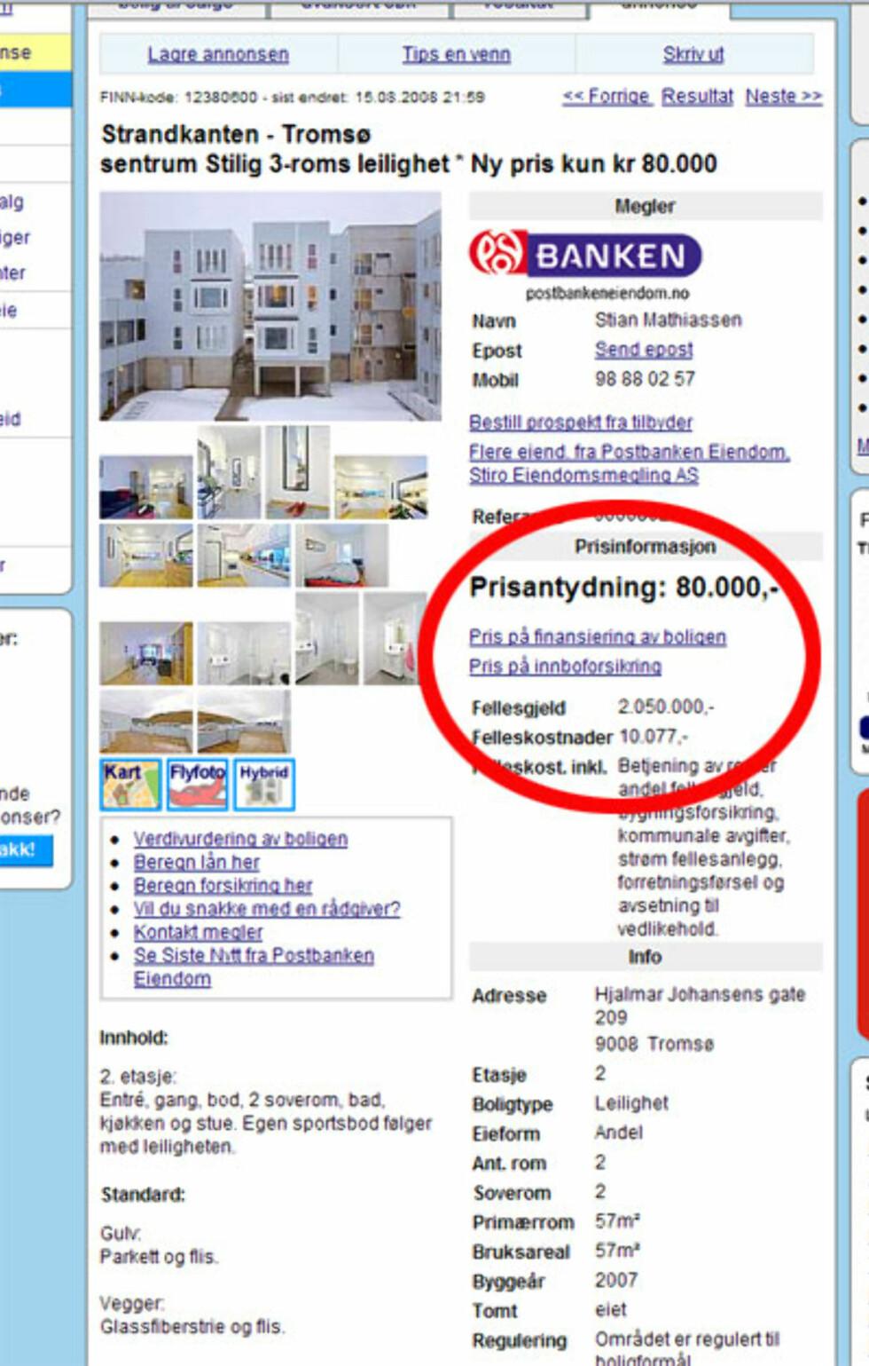 """Mer fra Tromsø, denne har det fasjonable navnet Strandkanten. Likevel er prisen også nær havnivå - 80.000 kroner oppgis som ny pris, og for det får du  tre """"stilige"""" rom og en fellesgjeld på 2.050.000 kroner. Faksimile fra Finn.no."""