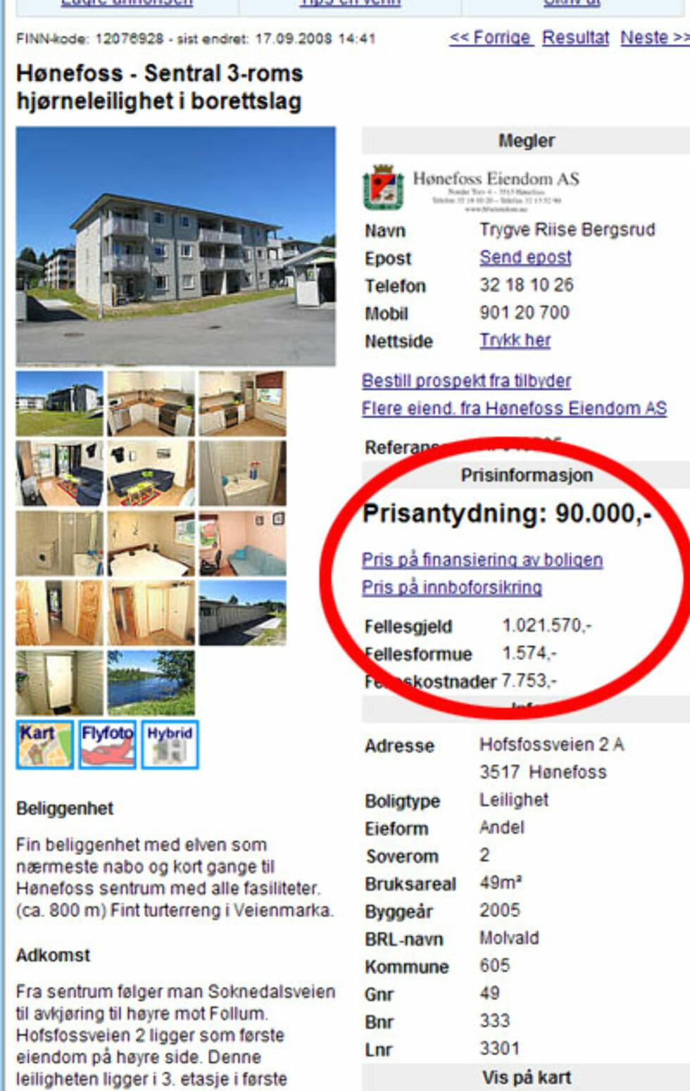 Nils og Ronny bor der, det kan du også gjøre. 3 rom sentralt i Hønefoss får du for 90.000 kroner. Da er fellesgjelden på 1.021.570 kroner. Faksimile fra Finn.no.