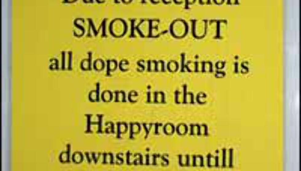 Nå blir det forbudt for utlendinger å røyke også utenfor herbergenes Happyrooms.  Foto: Lene Heiberg Foto: Lene Heiberg
