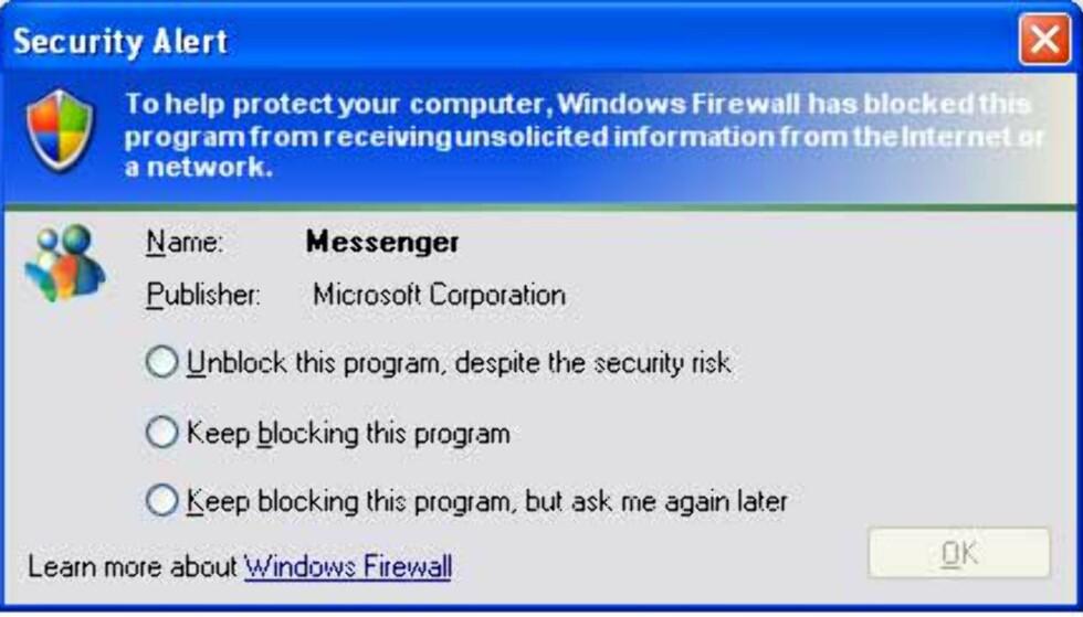 Ja, til og med ikke Microsofts egne programmer slipper unna Windows Firewall.