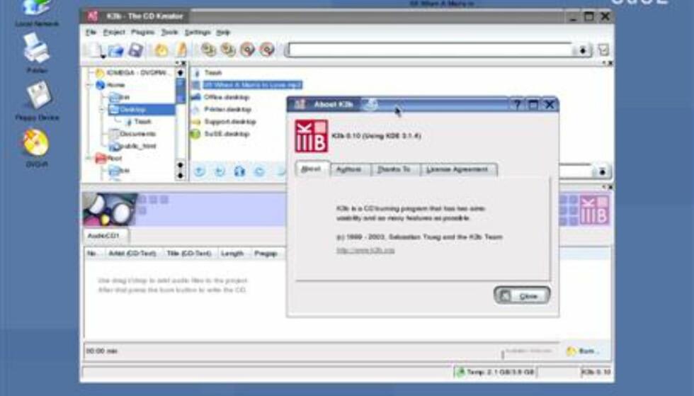 K3B er et innebygd CD-brenneprogram, som også brenner DVD-plater. Meget brukervennlig og oversiktlig.