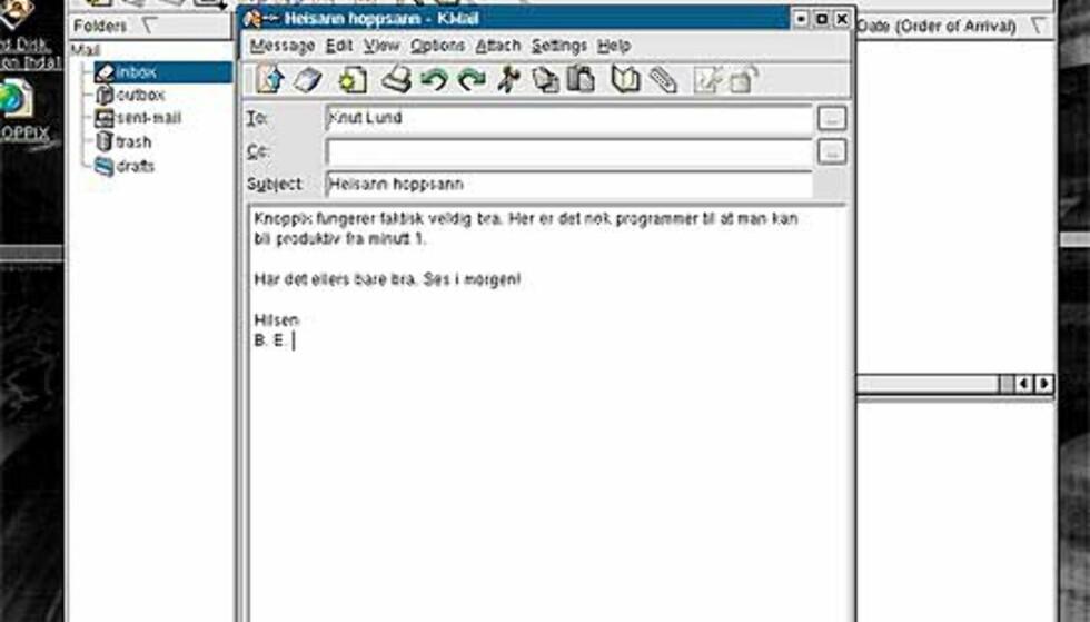 KDE Mail Client gir deg full epostfunksjonalitet. Men nok en gang må du huske at dataene dine forsvinner når du skrur av PCen. Det kan derfor være lurt å la en kopi av epostene ligge igjen på serveren, evt at du sender kopier av eposten din til andre kontoer.