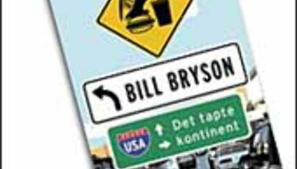 USA- det tapte kontinent. En bok av Bill Bryson.