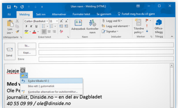 <strong>STOPP J-EN:</strong> Når du skriver et tradisjonelt «:)»-smilefjes i Outlook bytter programmet dette om til en «J» i fonten Wingdings. Men du kan stanse endringen. Foto: Ole Petter Baugerød Stokke