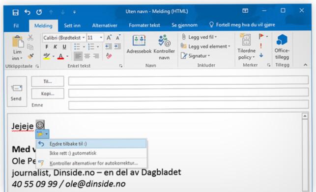 STOPP J-EN: Når du skriver et tradisjonelt «:)»-smilefjes i Outlook bytter programmet dette om til en «J» i fonten Wingdings. Men du kan stanse endringen. Foto: Ole Petter Baugerød Stokke