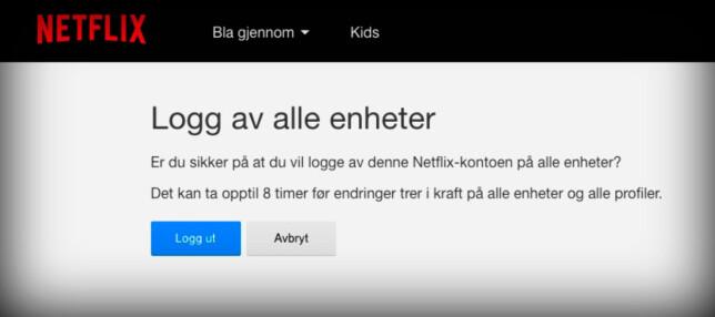 Netflix lar deg logge av på alle enheter, men opplyser om at det kan ta inntil åtte timer. Skjermdump: Pål Joakim Pollen