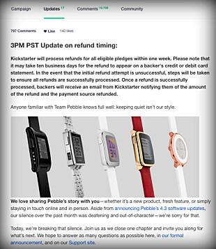REFUSJON: Kickstarter-brukere som backet de nye Pebble-enhetene vil heldigvis få refundert beløpet de spyttet inn. Faksimile: Kickstarter