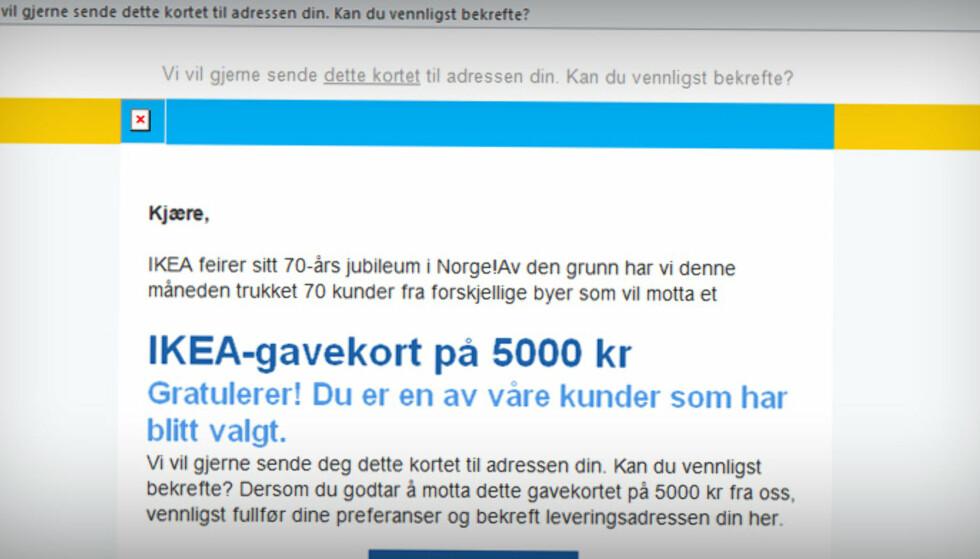 NEI, DU KAN IKKE VINNE: Mottar du denne e-posten, er det bare å slette den med en gang. Foto: Skjermdump Ikea.