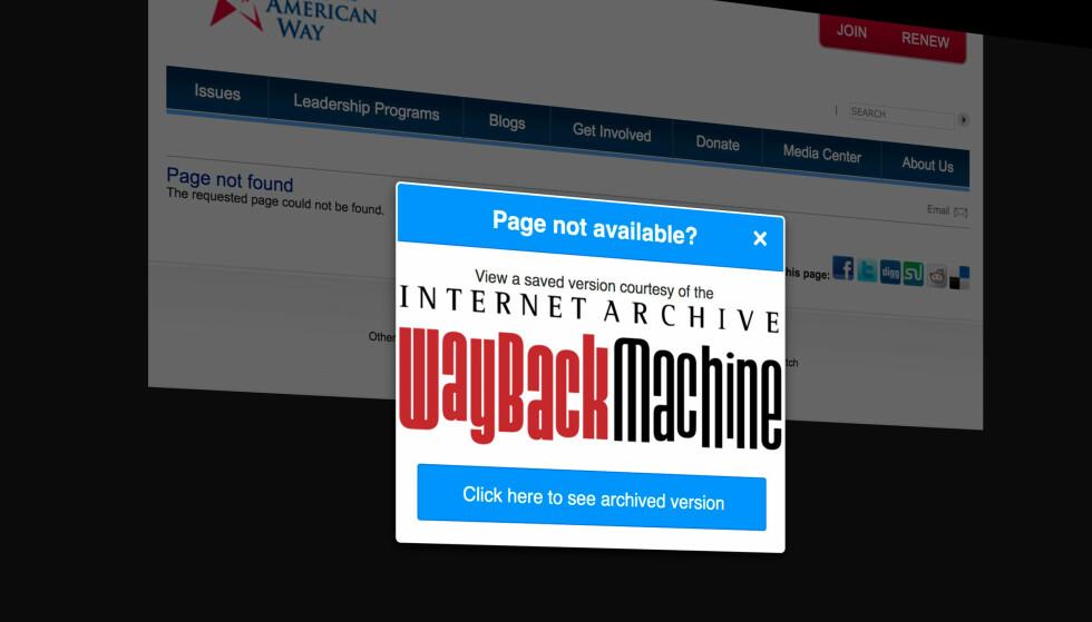 BORTE? Snubler du over en nettside som ikke er tilgjengelig, kan Wayback Machine grave i sitt arkiv for å se om de har en kopi. Skjermdump: Pål Joakim Pollen